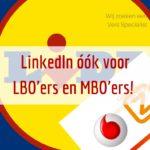 Bijna 80% van de beroepsbevolking op LinkedIn! Lees dé 10 tips voor LBO- en MBO'ers